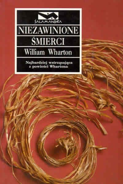William Wharton- Niezawinione Śmierci